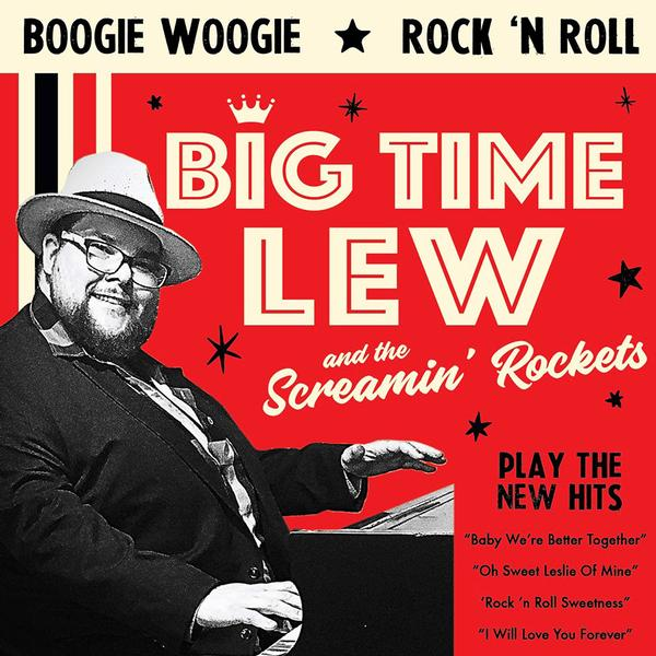 Big Time Lew & The Screamin Rockets